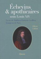 Souvent acheté avec Pêche l 'encyclopédie, le Echevins & apothicaires sous Louis XIV