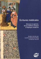 Souvent acheté avec Dictionnaire de la responsabilité sociale en santé, le Ecritures médicales