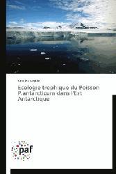 Dernières parutions sur Poissons d'eau de mer, Ecologie trophique du Poisson P.antarcticum dans l'Est Antarctique