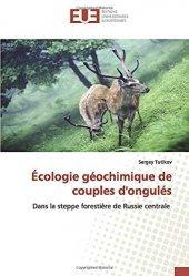 Dernières parutions sur Biologie et physiologie animale, Ecologie géochimique de couples d'ongulés