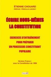 Dernières parutions dans Documents, Ecrire nous-mêmes la Constitution. Exercices d'entraînement pour préparer un processus constituant populaire - #CitoyensConstituants