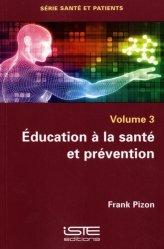 Dernières parutions sur Sciences humaines, Éducation à la santé et prévention
