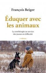 Dernières parutions sur Thérapies diverses, Eduquer avec les animaux