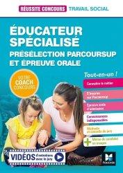 Dernières parutions sur Protection de l'enfance - Éducation spécialisée, Educateur spécialisé - ES - Préselection Parcoursup + Epreuve orale - Préparation