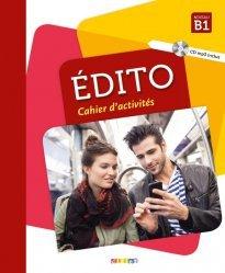 Dernières parutions dans edito, Edito Niveau B1 - Cahier d'Activités (Ed. 2018)