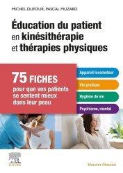 Dernières parutions sur Pratique professionnelle de kiné, Éducation du patient en kinésithérapie et thérapies physiques