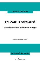 Dernières parutions dans Travail du social, Educateur spécialisé