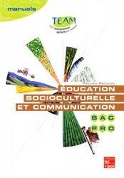 Dernières parutions dans Team, Éducation socioculturelle et communication BAC PRO