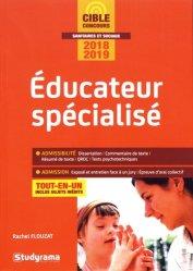 Dernières parutions dans Cible Concours sanitaires et sociaux, Educateur spécialisé - Tout-en-un