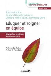 Dernières parutions dans Carrefour des psychothérapies, Éduquer et soigner en équipe