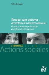 Dernières parutions sur Protection de l'enfance - Éducation spécialisée, Eduquer sans entraver.