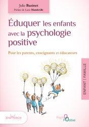 Dernières parutions dans Maxi pratiques, Éduquer les enfants avec la psychologie positive