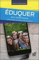 Dernières parutions dans Psychologie, Eduquer pour rendre heureux