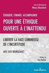 Dernières parutions sur Questions d'éducation, Eduquer, former, accompagner. Pour une éthique ouverte à l'inattendu. Libérer la face lumineuse de l'incertitude
