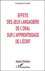 Dernières parutions dans Espaces théoriques, Effets de jeux langagiers de l'oral sur l'apprentissage de l'écrit