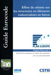 Dernières parutions dans Guide Eurocode, Effets du séisme sur les structures en éléments industrialisés en béton