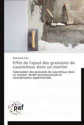 Dernières parutions sur Matériaux, Effet de l'ajout des granulats de caoutchouc dans un mortier