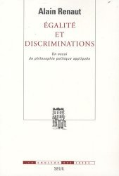 Dernières parutions dans La couleur des idées, Egalité et discriminations. Un essai de philosophie politique appliquée