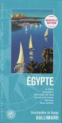 Dernières parutions dans Encyclopédies du Voyage, Egypte. Le Caire, Alexandrie, Pyramides de Giza, Karnak et Louqsor, Assouan, Abou Simbel