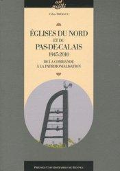 Dernières parutions dans Art et Société, Églises du Nord et du Pas-de-Calais, 1945-2010