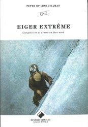 Dernières parutions sur Alpinisme - Escalade - Trail - Randos, Eiger extreme