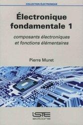 Dernières parutions sur Electronique, Électronique fondamentale 1