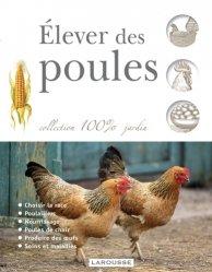 Dernières parutions dans 100% jardin, Élever des poules