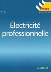 Souvent acheté avec L'énergie solaire et photovoltaïque pour le particulier, le Électricité professionnelle