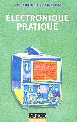 Souvent acheté avec L'électronique en pratique, le Électronique pratique
