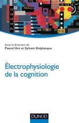 Souvent acheté avec Manuel de échographie Doppler vasculaire, le Électrophysiologie de la cognition
