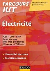 Electricité IUT - L'essentiel du cours, exercices avec corrigés détaillés