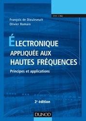 Dernières parutions sur Cours d'électronique, Electronique appliquée aux hautes fréquences