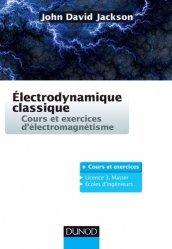 Dernières parutions sur Electromagnétisme, Electrodynamique classique