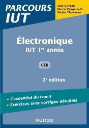 Dernières parutions dans Parcours IUT, Electronique - 2e éd - IUT 1re année GEII