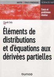Dernières parutions dans Sciences Sup, Éléments de distributions et d'équations aux dérivées partielles