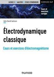 Dernières parutions dans Sciences Sup, Électrodynamique classique