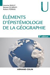 Dernières parutions sur Dictionnaires et techniques de la géographie, Eléments d'épistémologie de la géographie