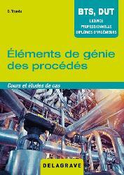 Dernières parutions sur Chimie industrielle, Éléments de génie des procédés