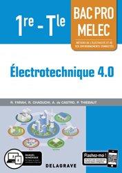 Dernières parutions sur CAP - Bac pro et techno, Électrotechnique 4.0 1re, Tle Bac Pro MELEC