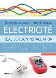 Souvent acheté avec Installations électriques bâtiments d'habitation neufs, le Electricité : réaliser son installation électrique par soi-même