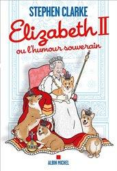 Dernières parutions sur Non-fiction, Elizabeth II ou l'humour souverain