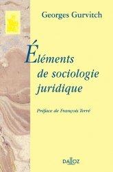 Dernières parutions dans bibliothèque dalloz, Eléments de sociologie juridique