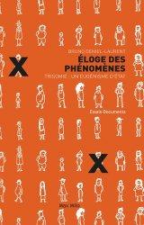 Dernières parutions dans Essais-Documents, Eloge des phénomènes. Trisomie : un eugénisme d'Etat
