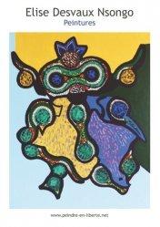 Dernières parutions dans Peindre en liberté, Elise Desvaux Nsongo. Peintures