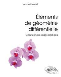 Dernières parutions sur Géométrie, Eléments de géométrie différentielle