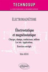 Dernières parutions dans Technosup, Electrostatique et magnétostatique