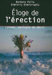 Dernières parutions dans La Muette, Eloge de l'érection suivi de Lycaon, apologie du désir