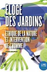 Dernières parutions sur Ecologie - Environnement, Éloge des jardins