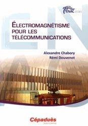 Dernières parutions dans ENAC Series, Électromagnétisme pour les télécommunications