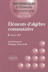 Dernières parutions dans Mathématiques à l'Université, Éléments d'algèbre commutative Niveau M1